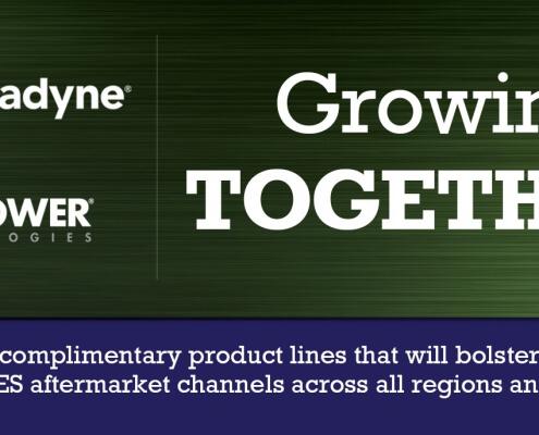 Stanadyne & PurePOWER Technologies® - Growing Together